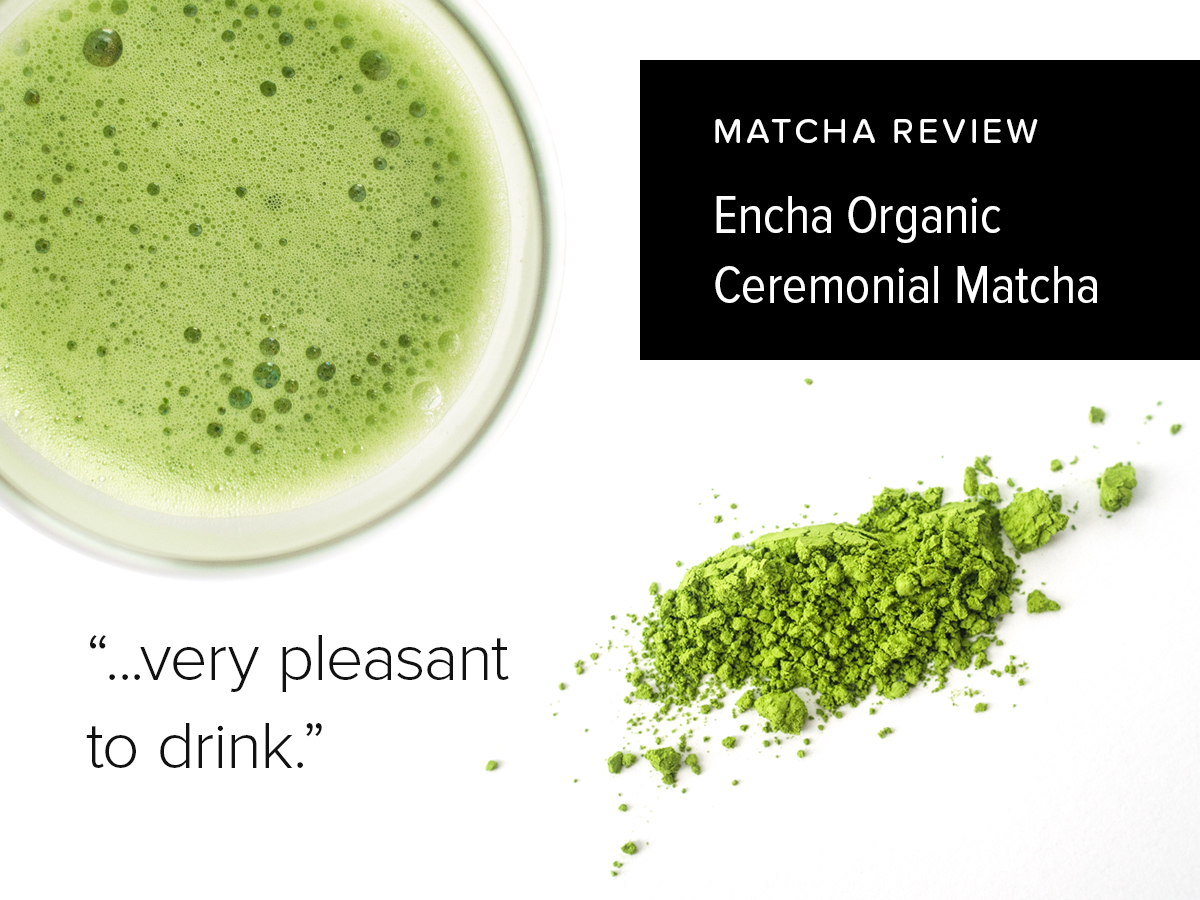 Encha Organic Ceremonial Matcha | MatchaReviews.com
