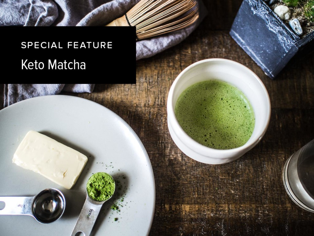 Keto Matcha | Bulletproof Coffee Alternative | MatchaReviews.com